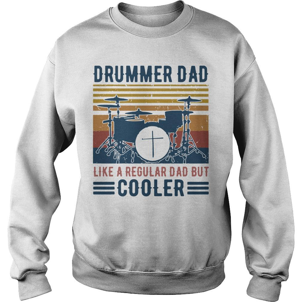 Vintage Drummer Dad Like A Regular Dad But Cooler Sweater