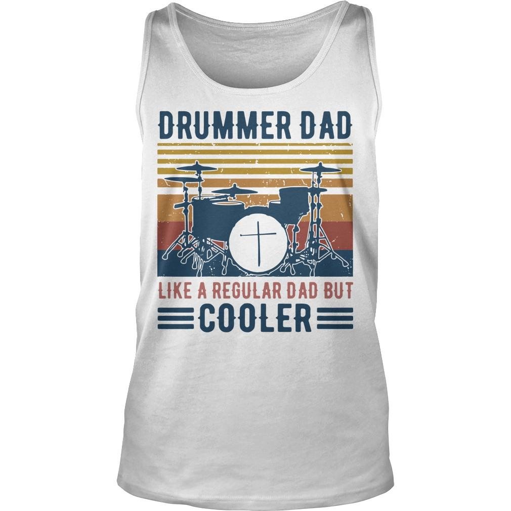 Vintage Drummer Dad Like A Regular Dad But Cooler Tank Top