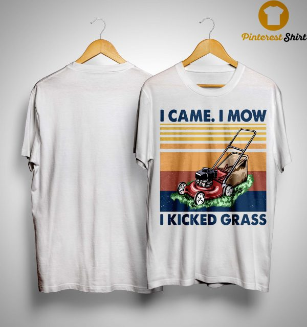 Vintage I Came I Mow I Kicked Grass Shirt