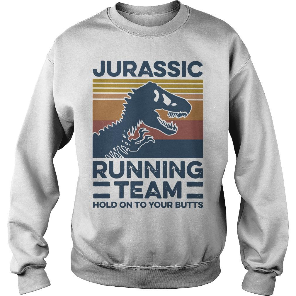 Vintage Jurassic Running Team Hold On To Your Butts Sweater