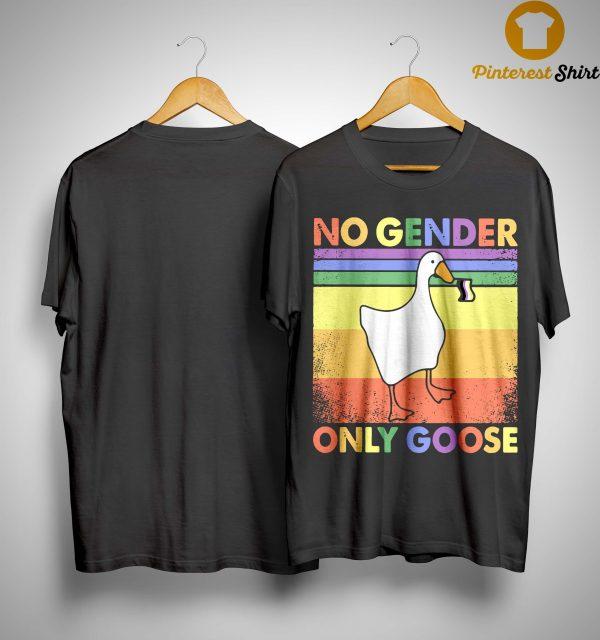 Vintage Lgbt No Gender Only Goose Shirt