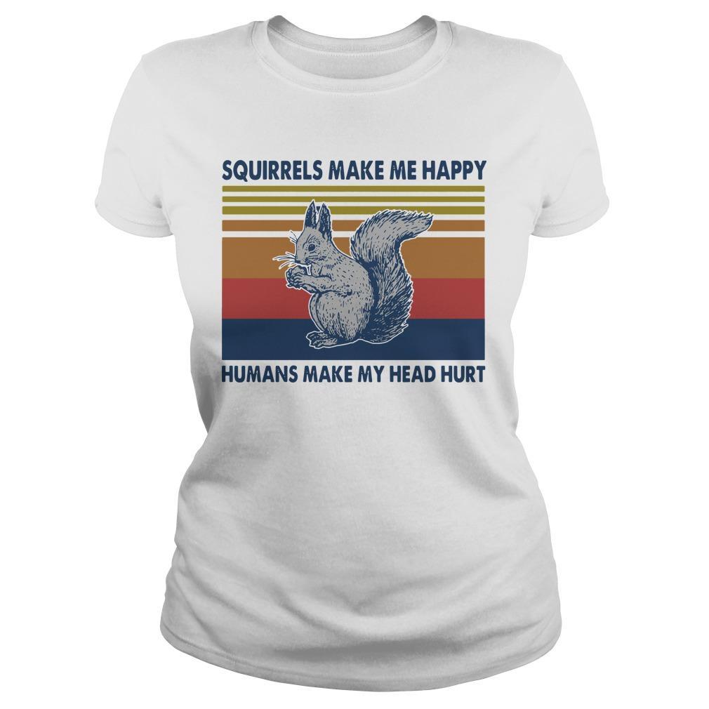 Vintage Squirrels Make Me Happy Humans Make My Head Hurt Longsleeve