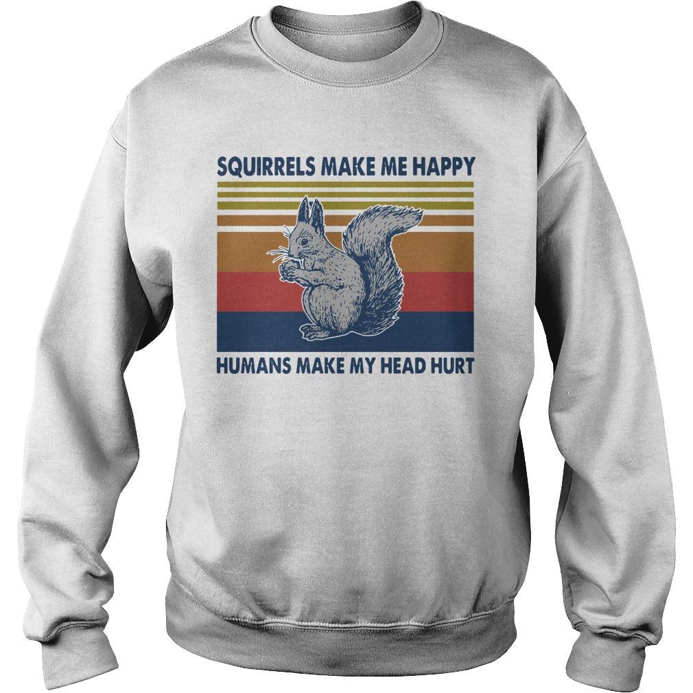 Vintage Squirrels Make Me Happy Humans Make My Head Hurt Sweater