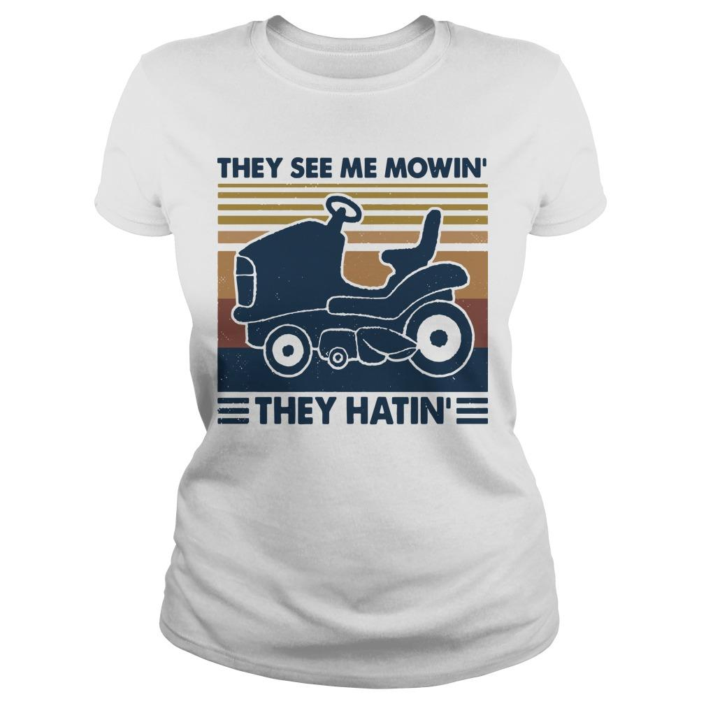 Vintage They See Me Mowin' They Hatin' Longsleeve