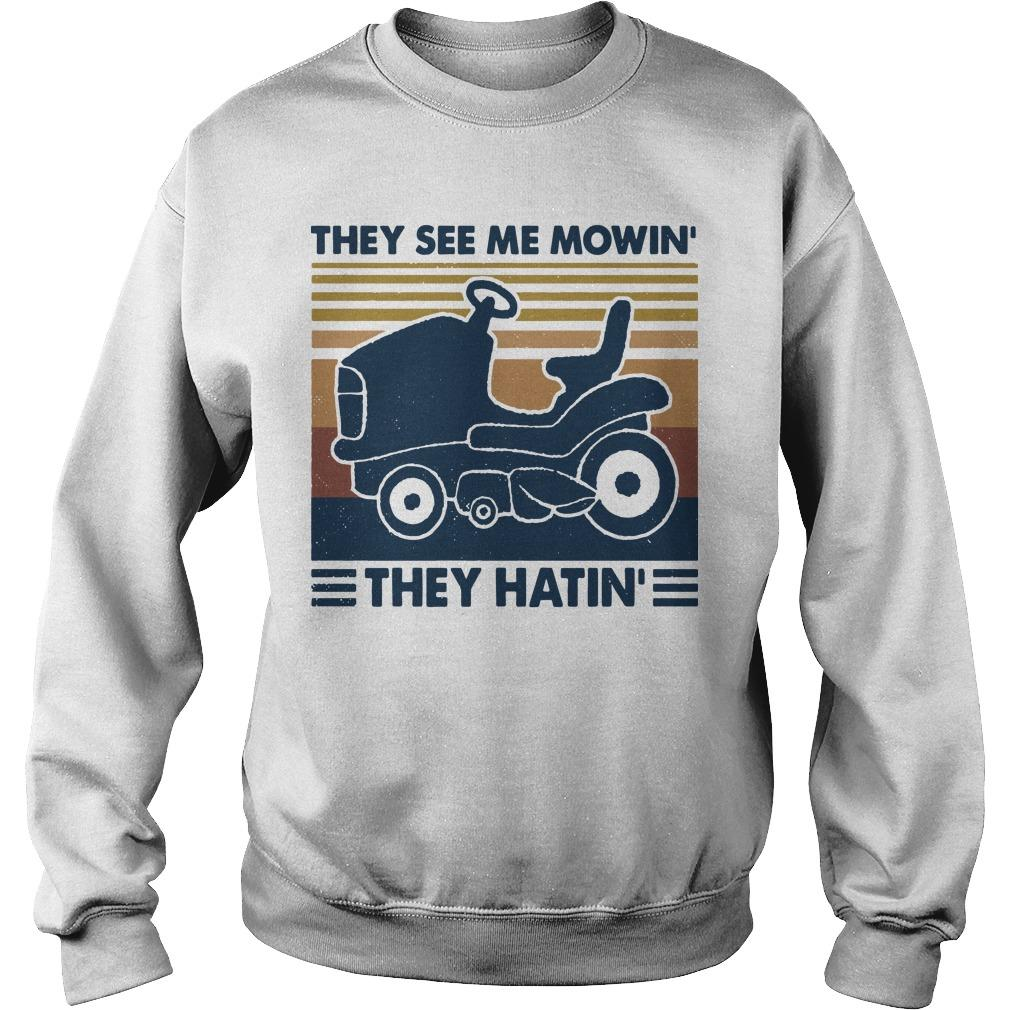 Vintage They See Me Mowin' They Hatin' Sweater