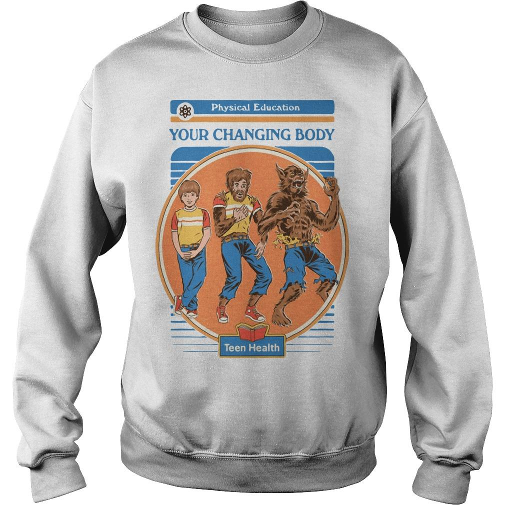 Werewolf Your Changing Body Teen Health Sweater