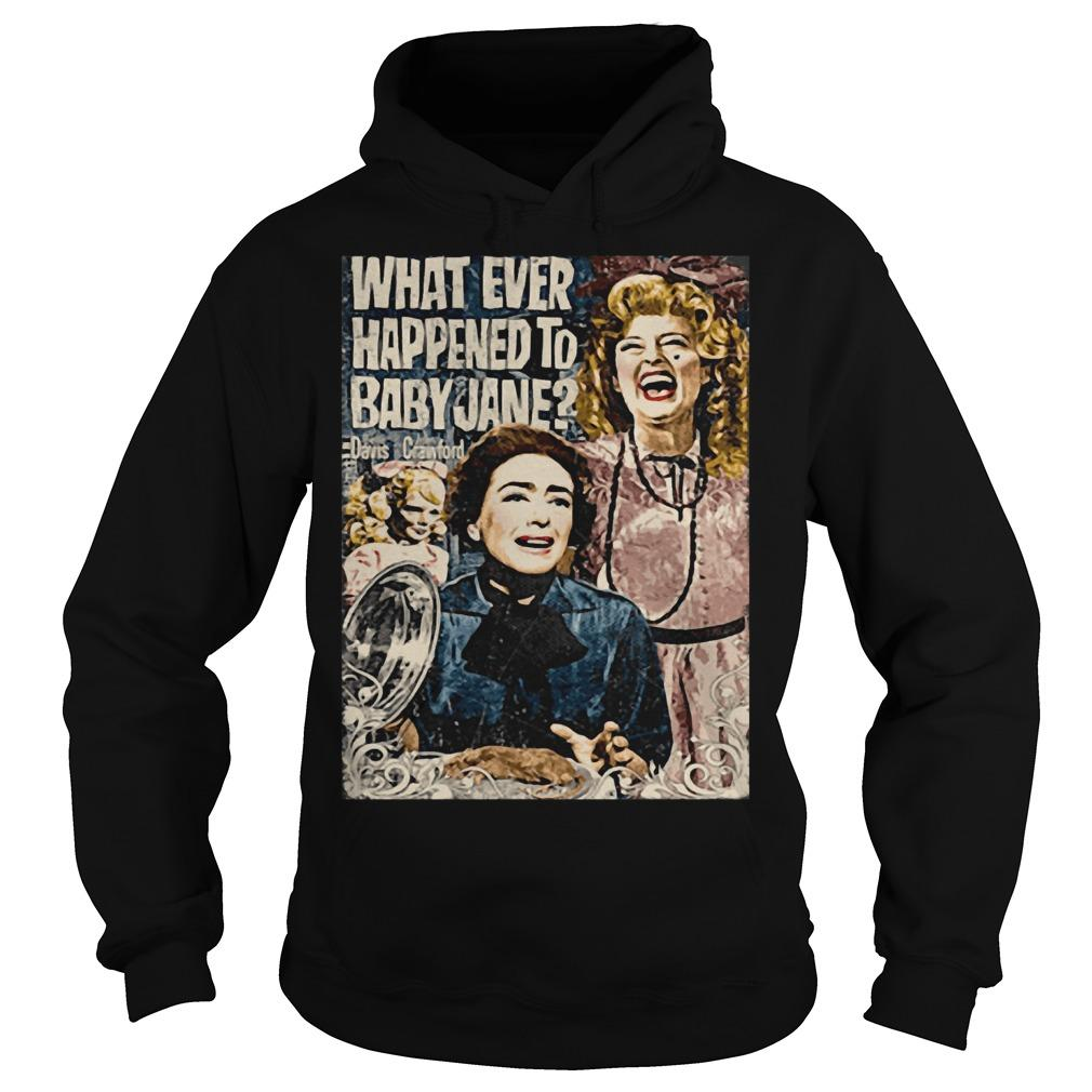 What Ever Happened To Baby Jane Hoodie