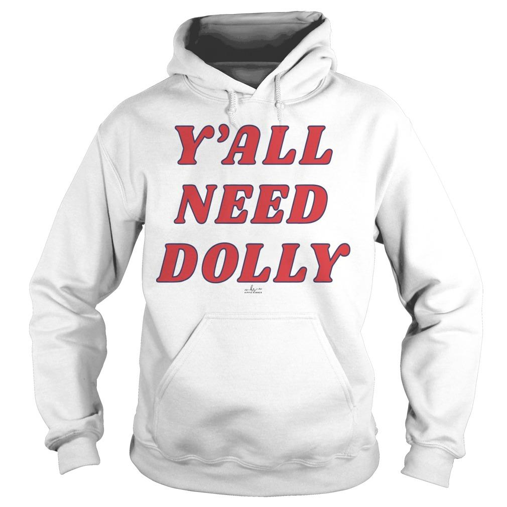 Y'all Need Dolly Hoodie
