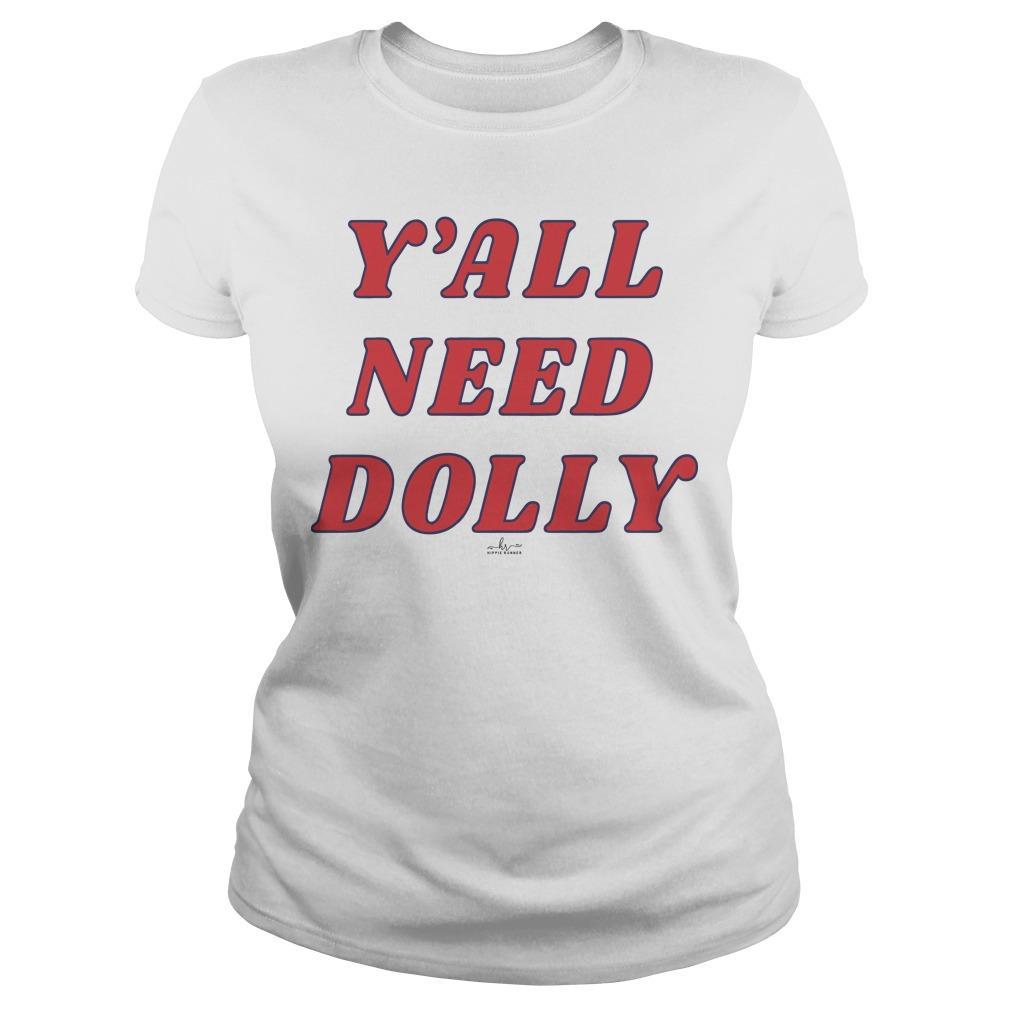 Y'all Need Dolly Longsleeve