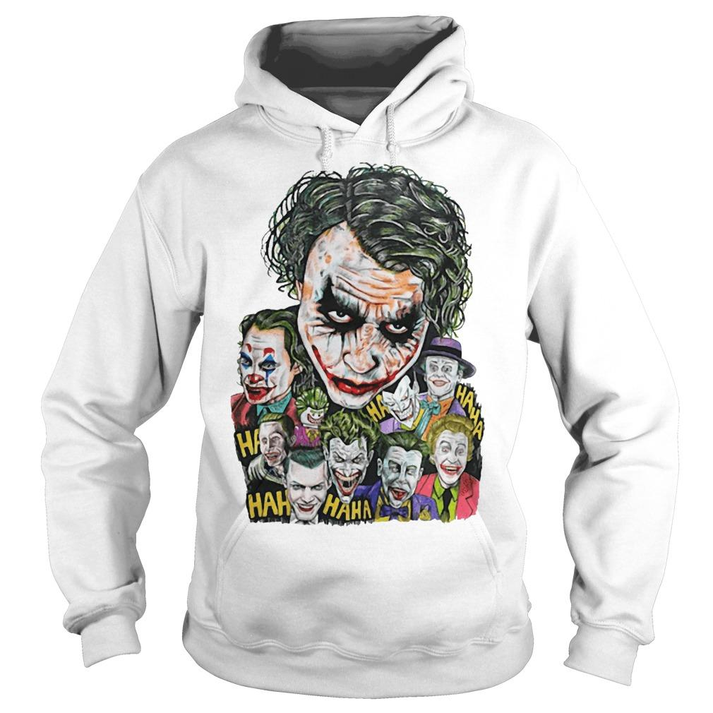 All Jokers Smiling Hahaha Hoodie