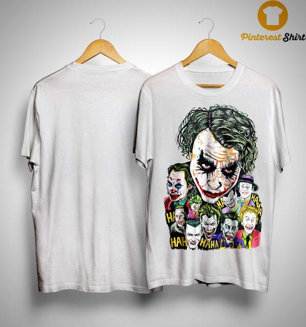 All Jokers Smiling Hahaha Shirt