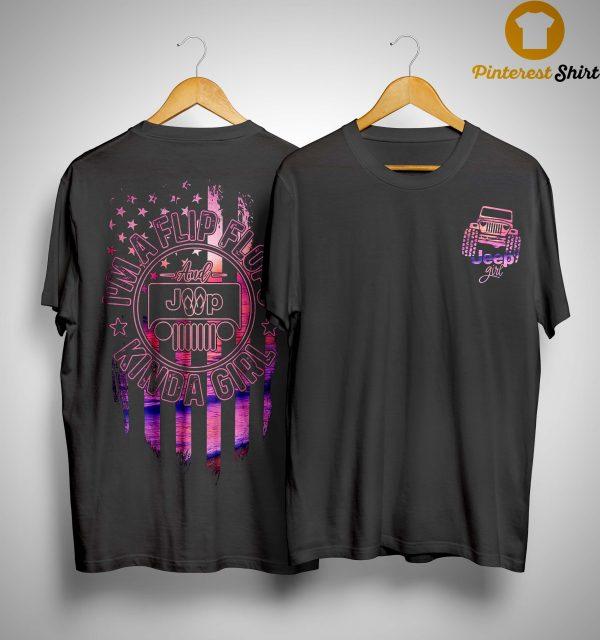 American Flag Jeep Girl I'm A Flip Flops Kinda Girl Shirt