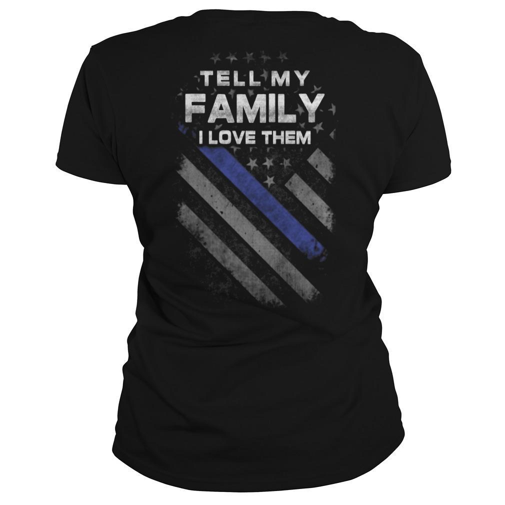 American Flag Tell My Family I Love Them Longsleeve