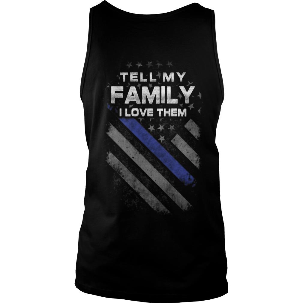 American Flag Tell My Family I Love Them Tank Top