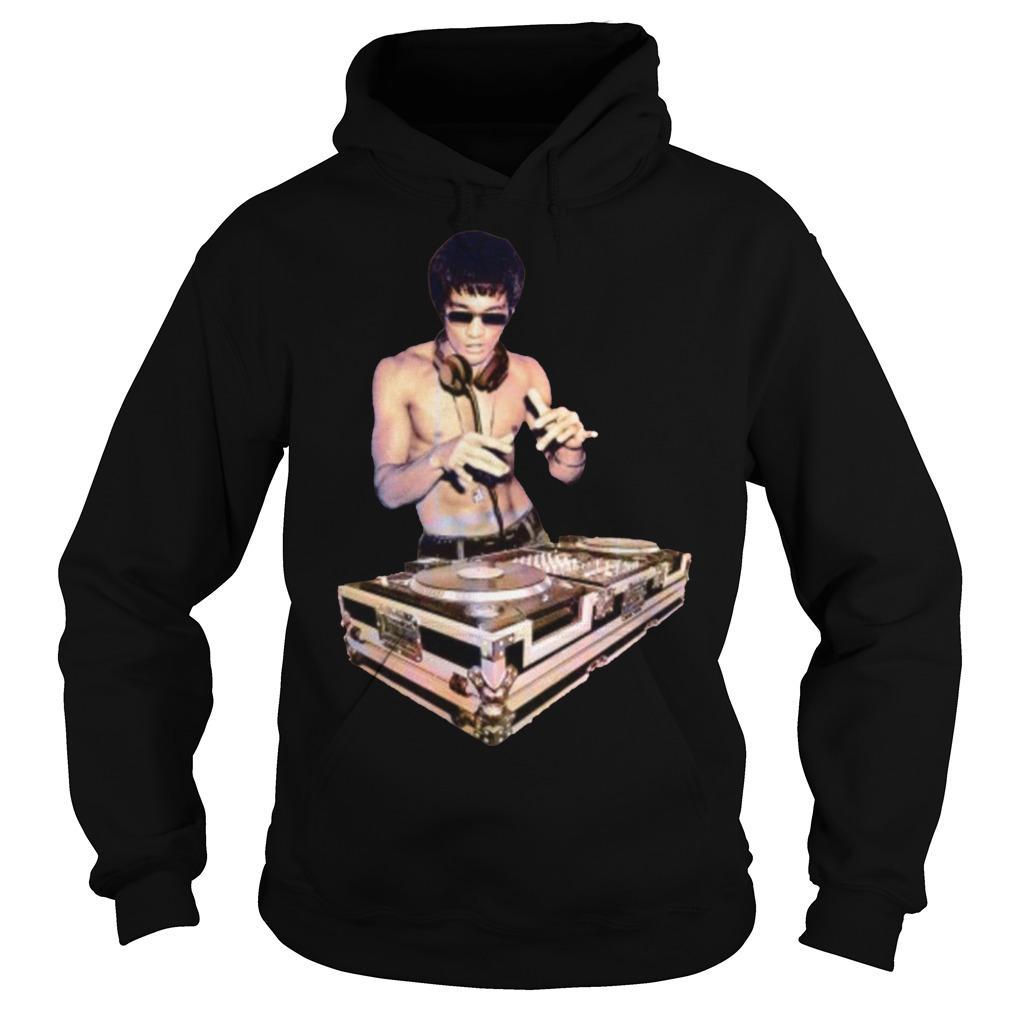 Bruce Lee T Dj Hoodie