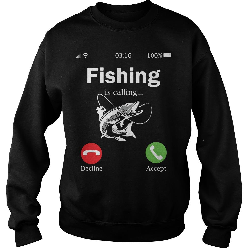 Fishing Is Calling Decline Accept Sweater