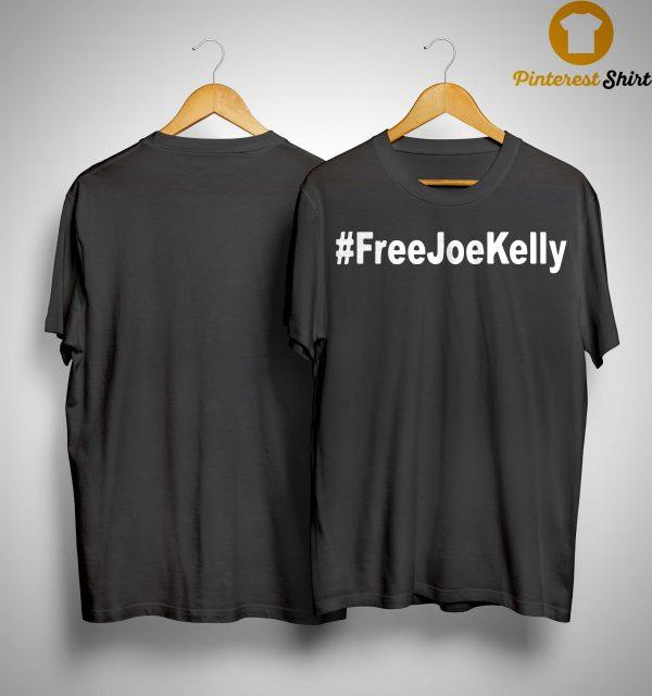 #FreeJoeKelly Shirt