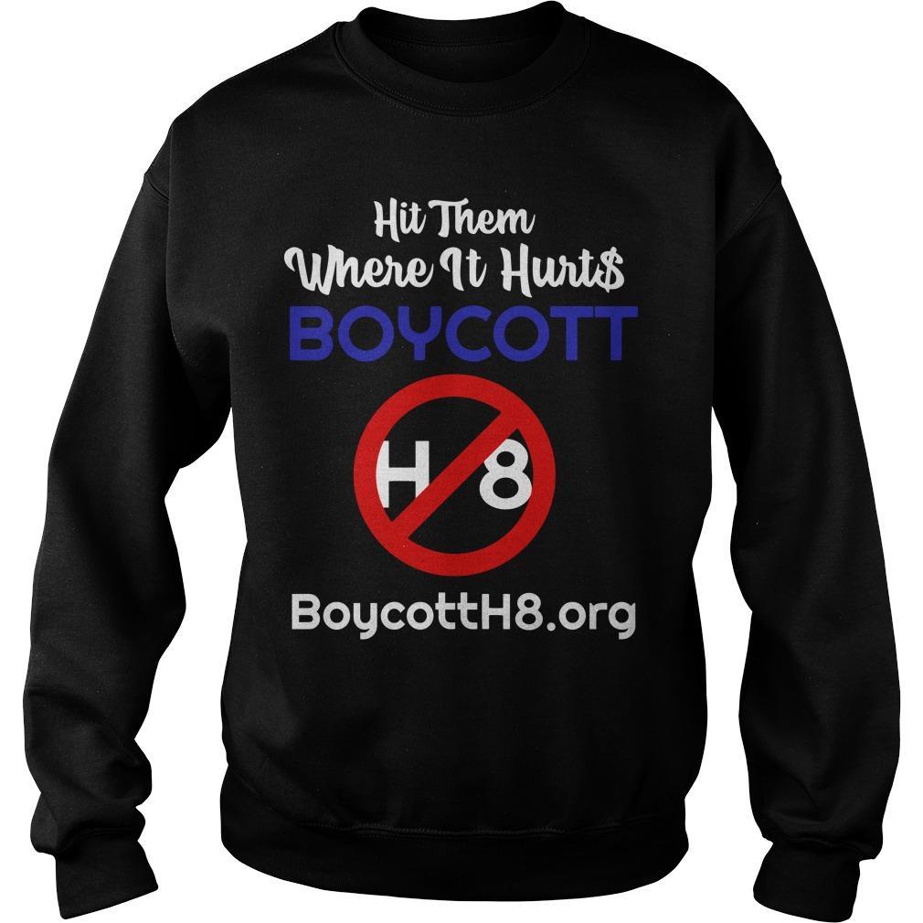 Hit Them Where It Hurts Boycott H8 Sweater