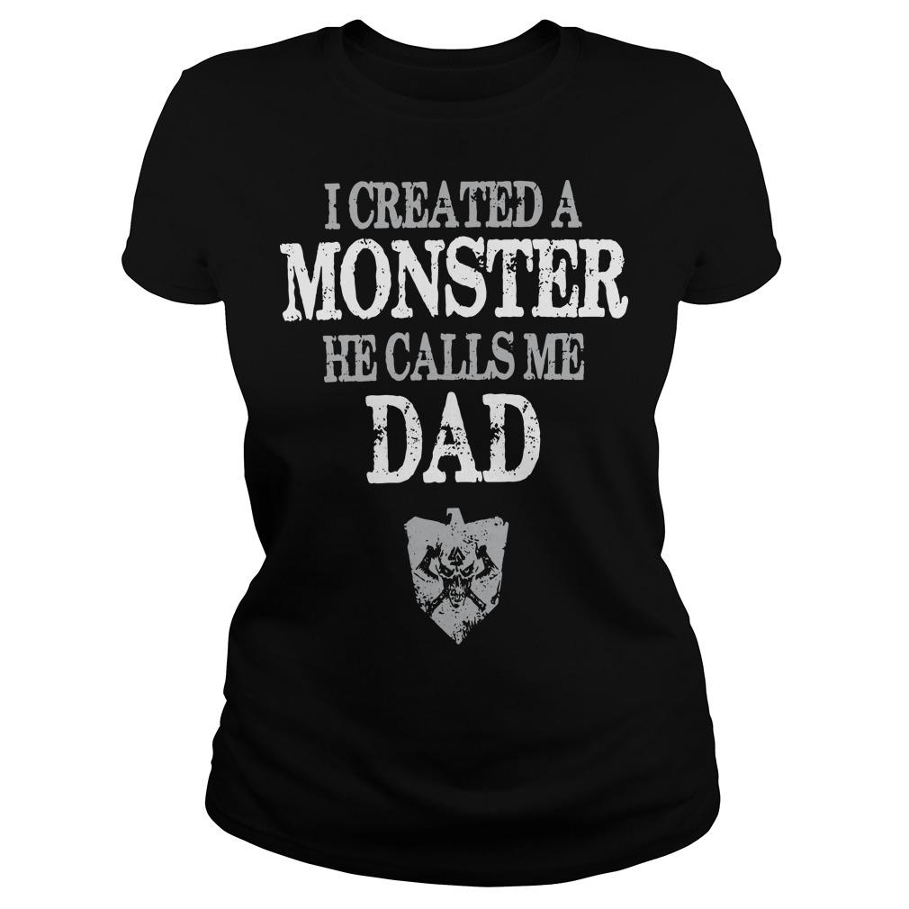 I Created A Monster He Calls Me Dad Longsleeve