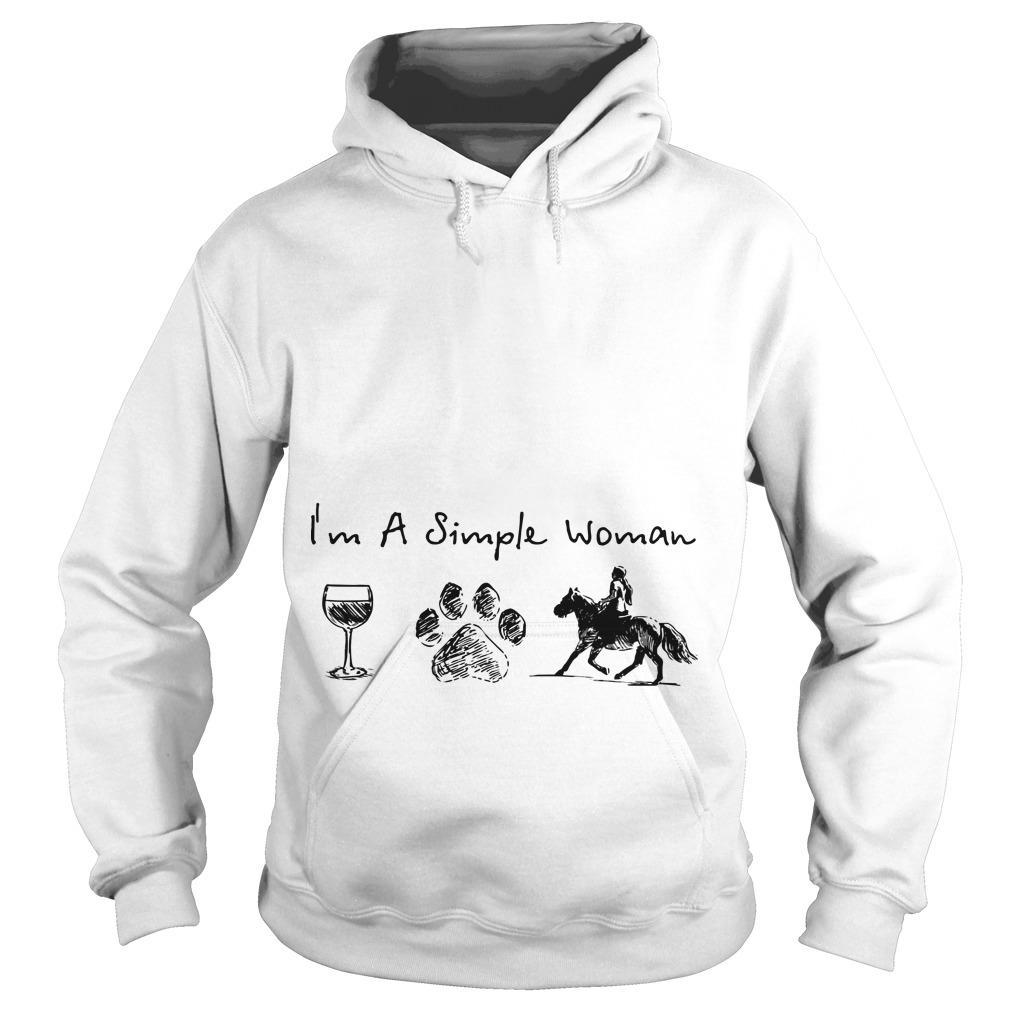 I'm A Simple Woman Like Wine Dog Horse Hoodie