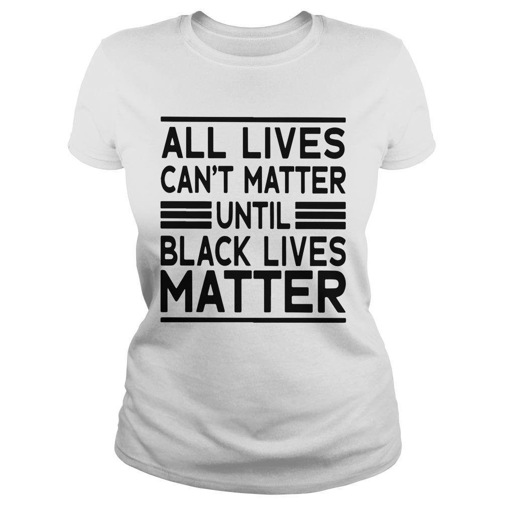 Journei Brockman All Lives Cant Matter Until Black Lives Matter Longsleeve