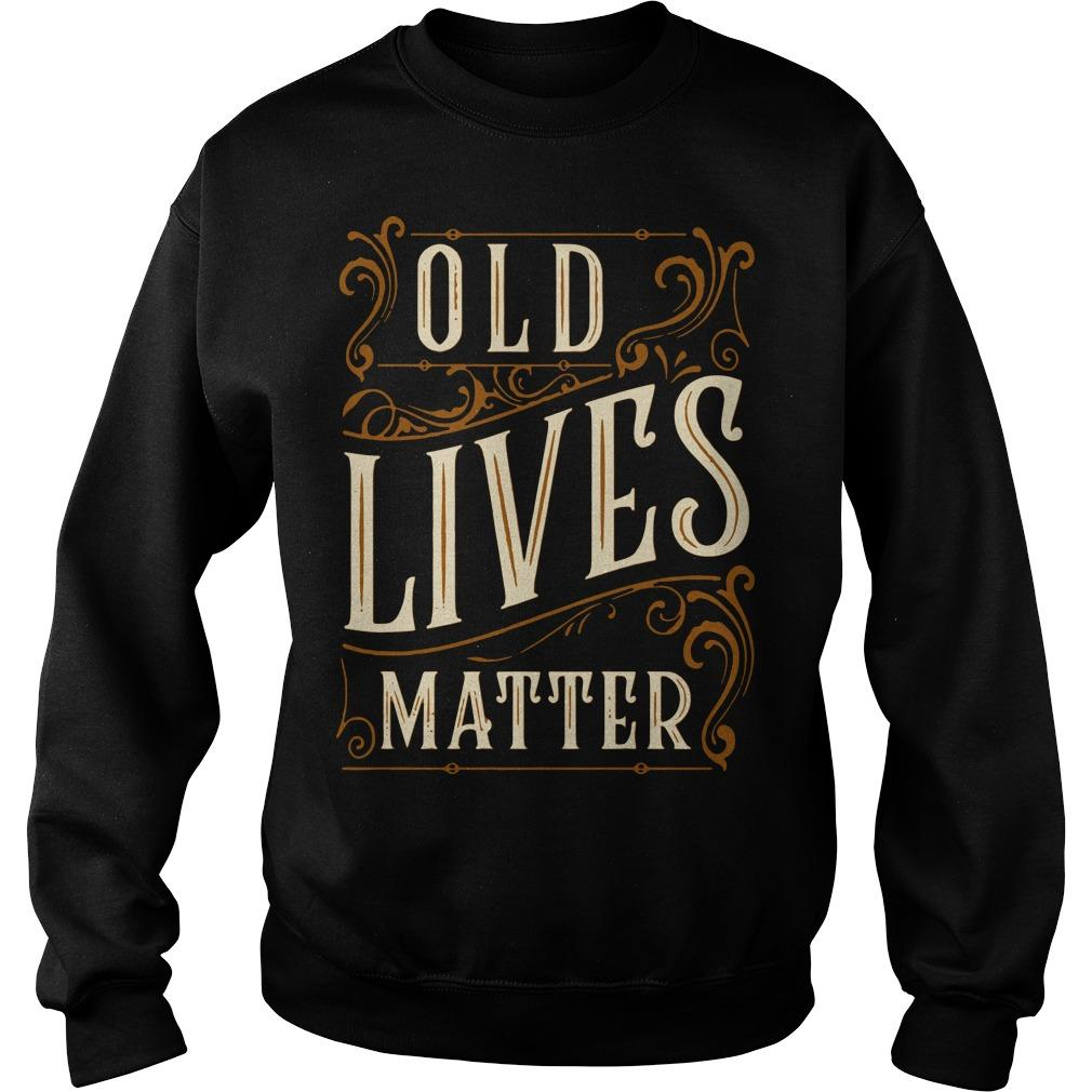 Old Lives Matter Sweater