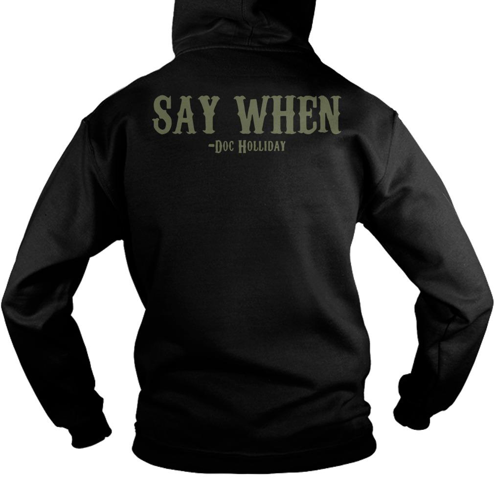 Skull I'm Your Huckleberry Say When Doc Holliday Hoodie