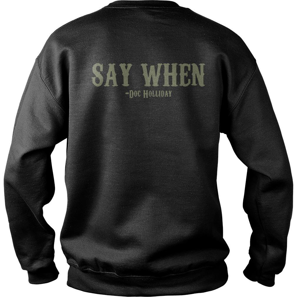 Skull I'm Your Huckleberry Say When Doc Holliday Sweater