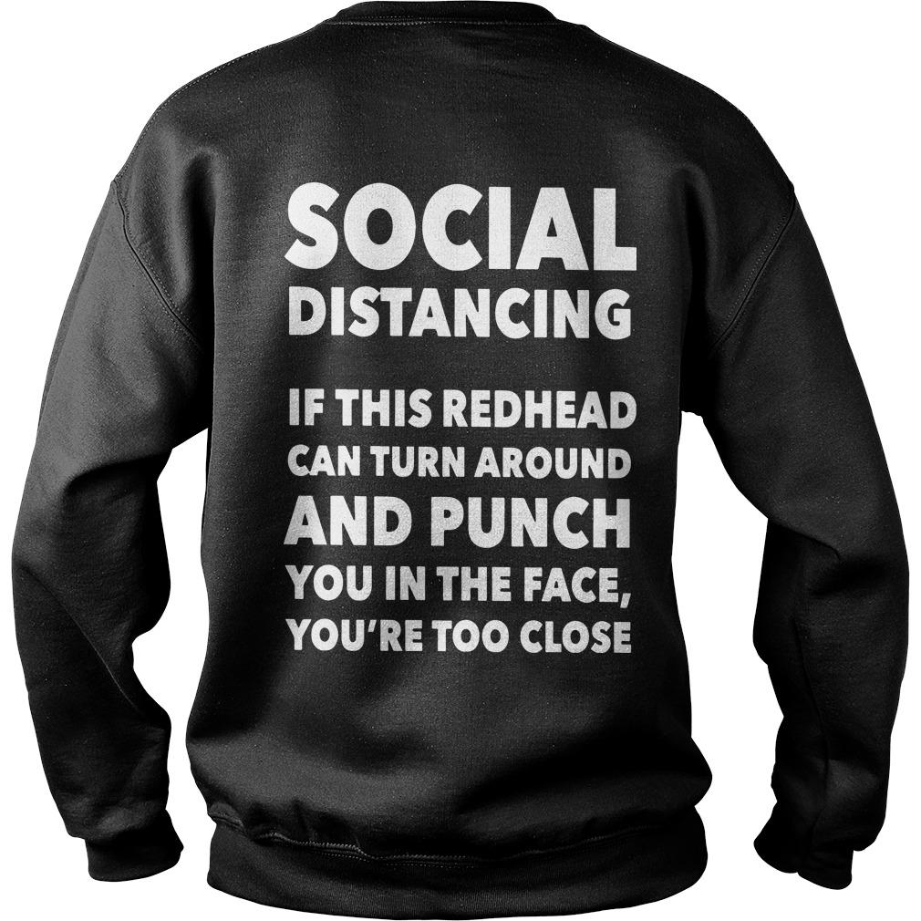 Social Distancing If This Redhead Can Turn Around And Punch You Sweater