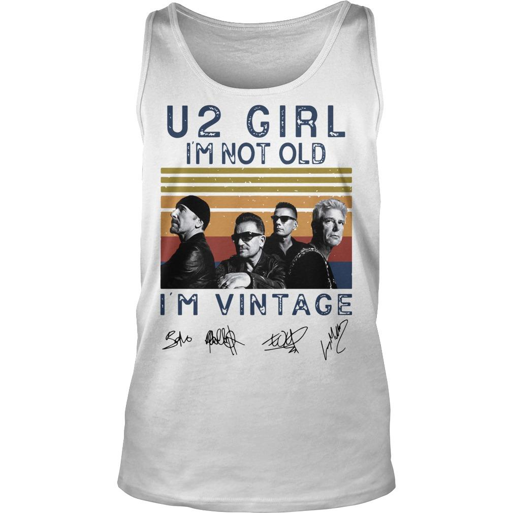 Vintage U2 Girl I'm Not Old I'm Vintage Tank Top