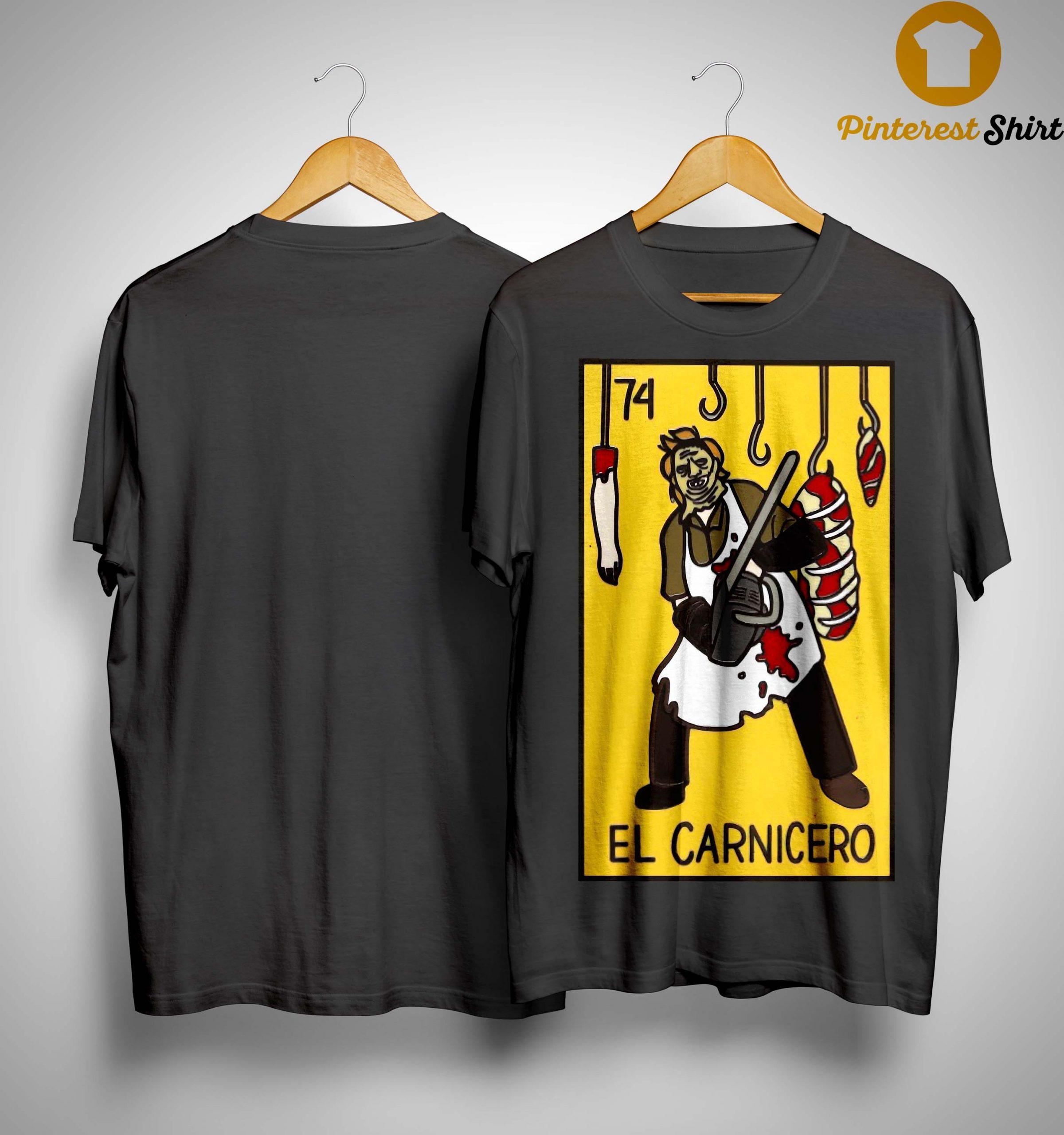 74 El Carnicero Shirt