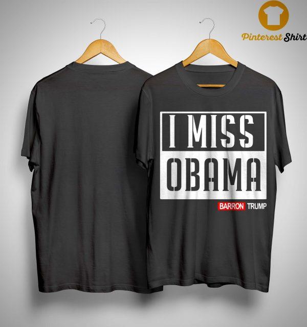 Barron Trump I Miss Obama Shirt