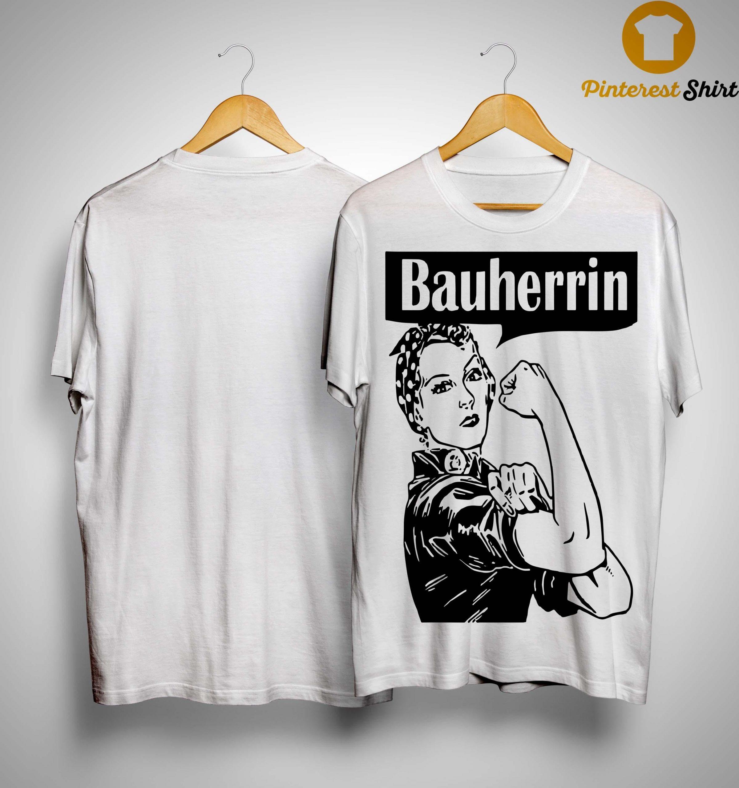 Bauherrin Shirt