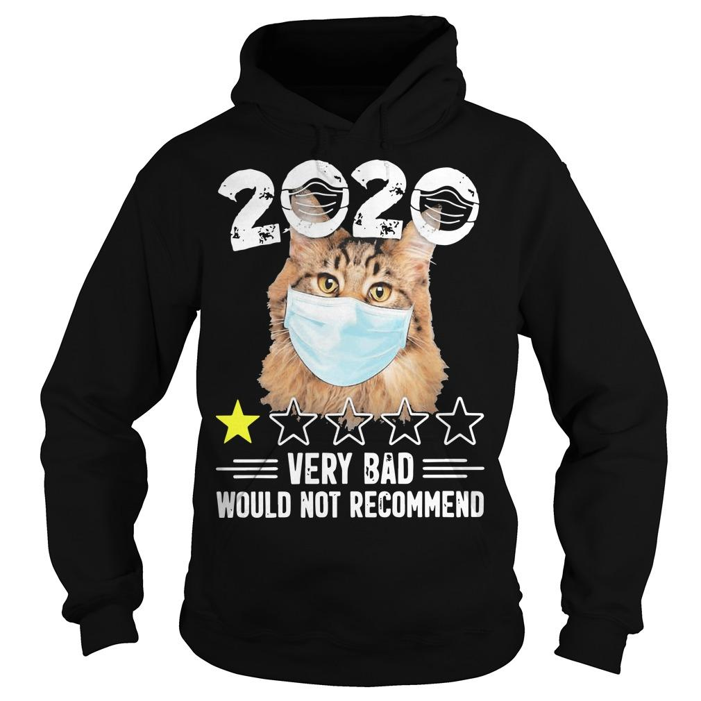 Cat Face Mask 2020 Very Bad Would Not Recommend Hoodie
