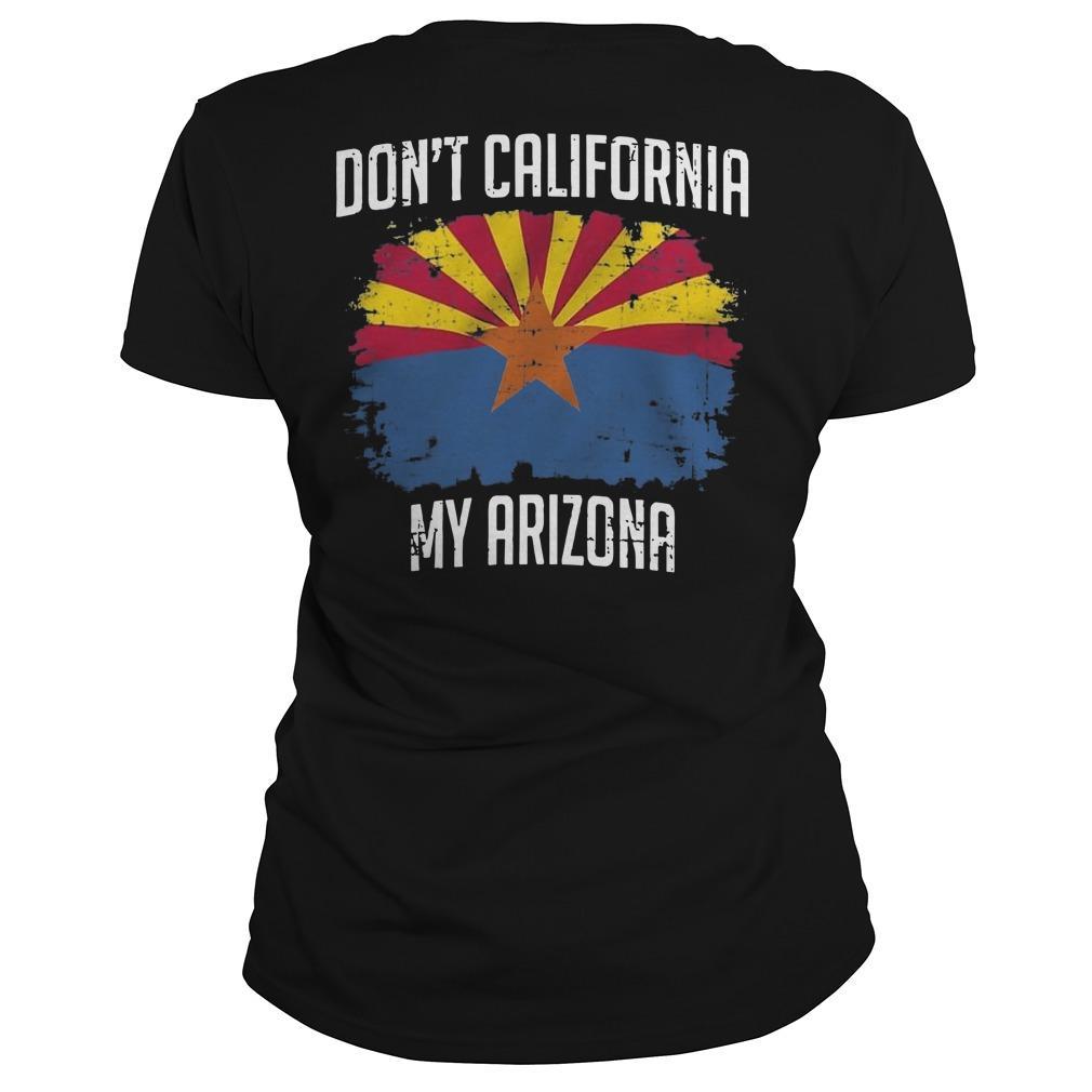 Don't California My Arizona Longsleeve