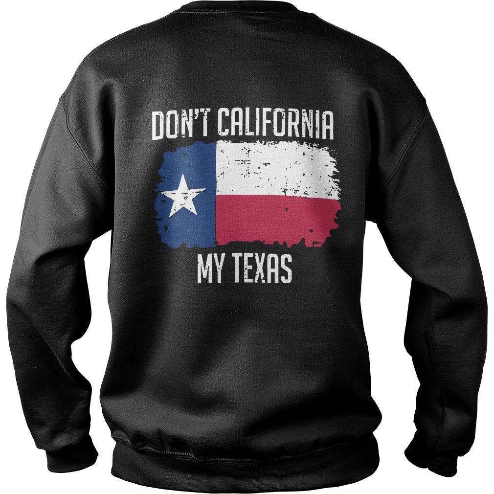 Don't California My Texas Sweater