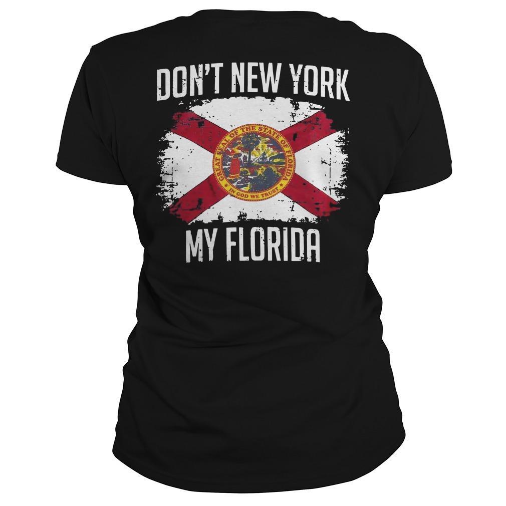 Don't New York My Florida Longsleeve