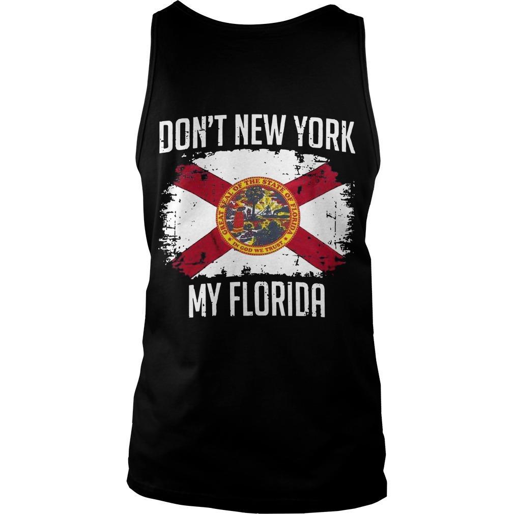 Don't New York My Florida Tank Top