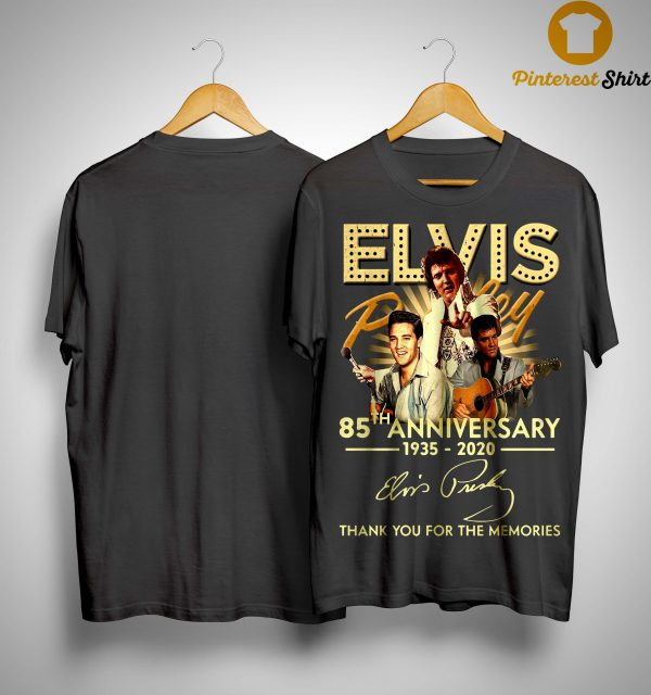 Elvis Presley 85th Anniversary Thank You For The Memories Shirt