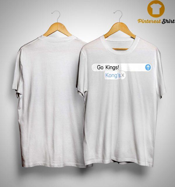 Go Kings Kong's Shirt