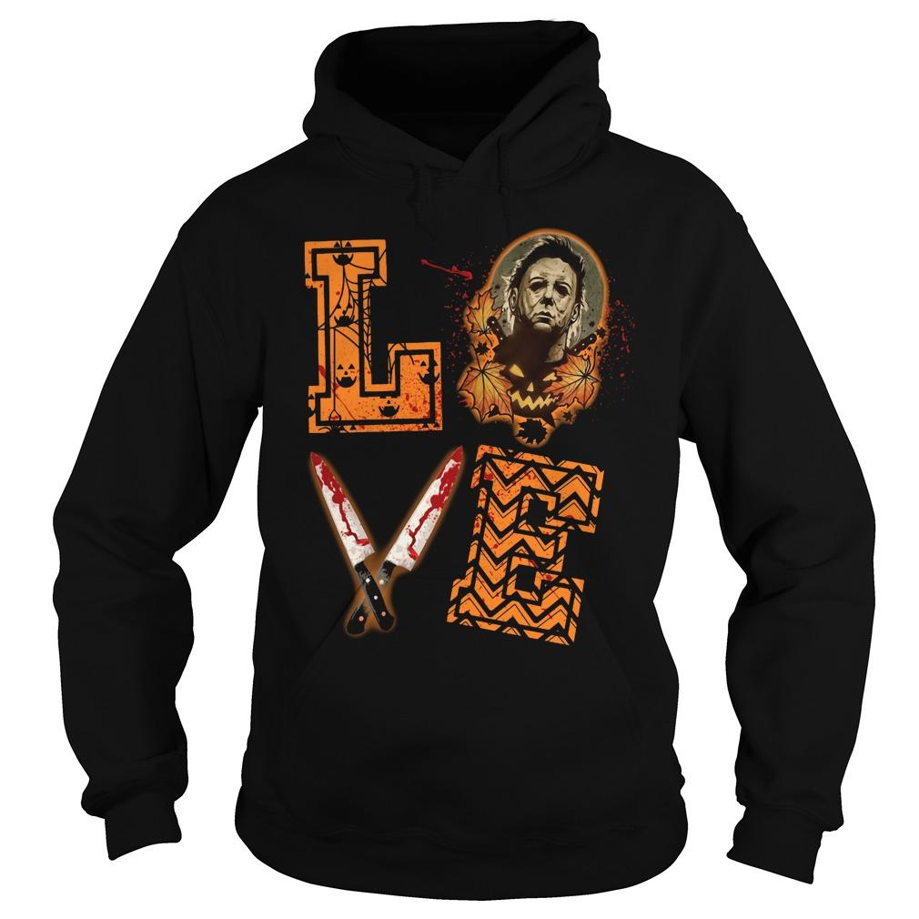 Halloween Knives Michael Myers Love Hoodie