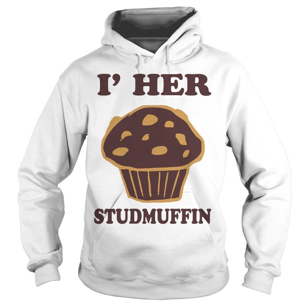 I'm Her Studmuffin Hoodie