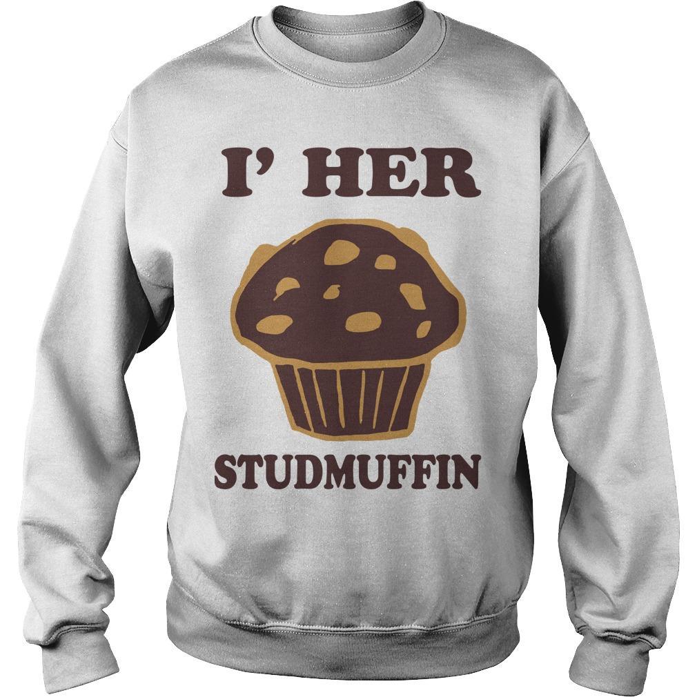 I'm Her Studmuffin Sweater