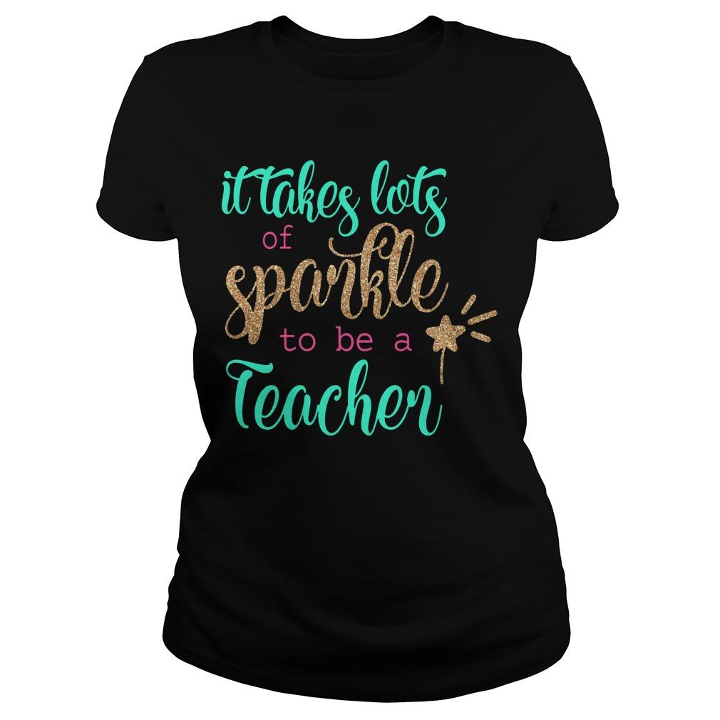 It Takes Lots Of Sparkle To Be A Teacher Longsleeve