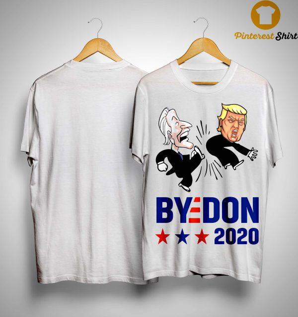 Joe Biden Kick Trump Byedon 2020 Shirt