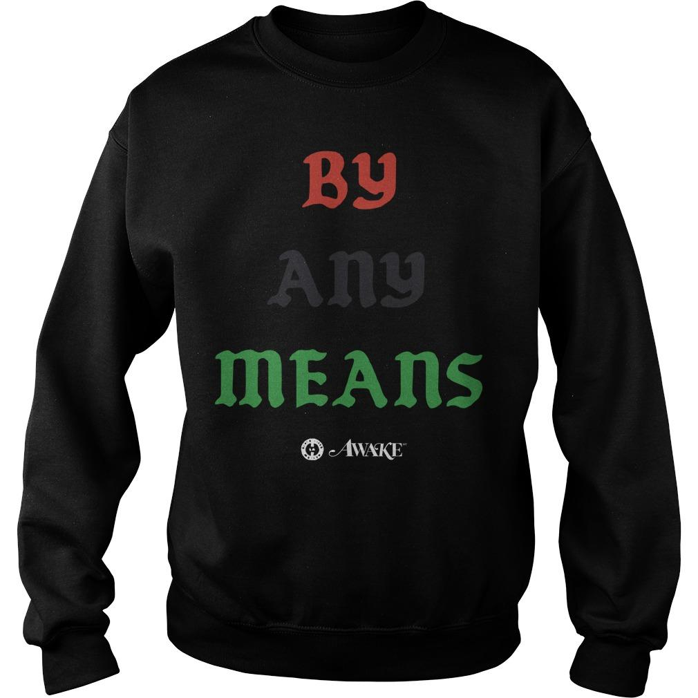 Lebron James By Any Means T Sweater