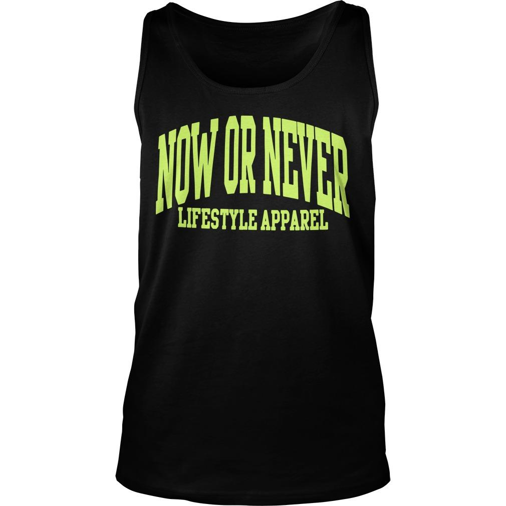 Now Or Never Lifestyles Apparel Tank Top