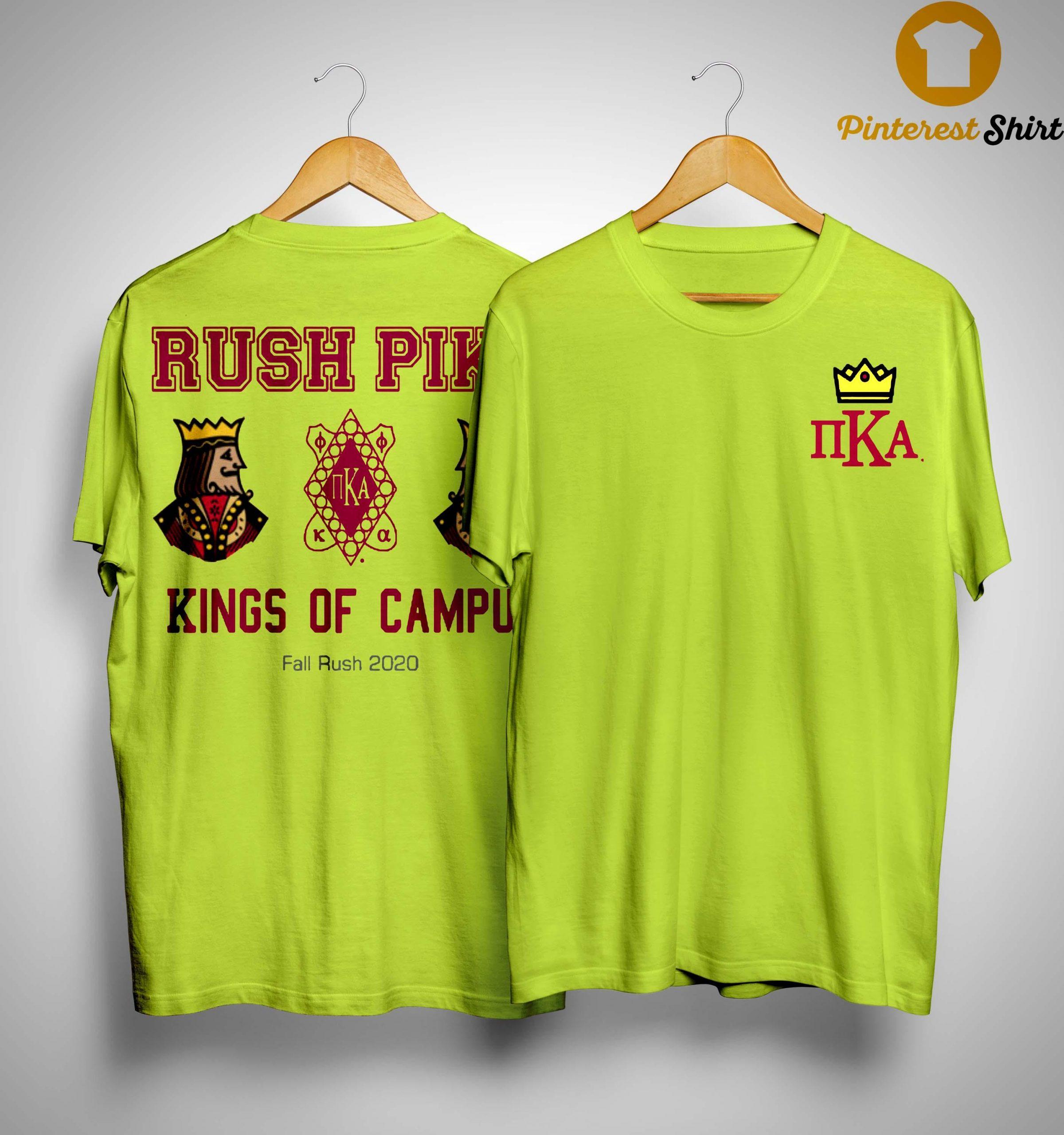 Pi Kappa Alpha Rush Pike Kings Of Campus Shirt