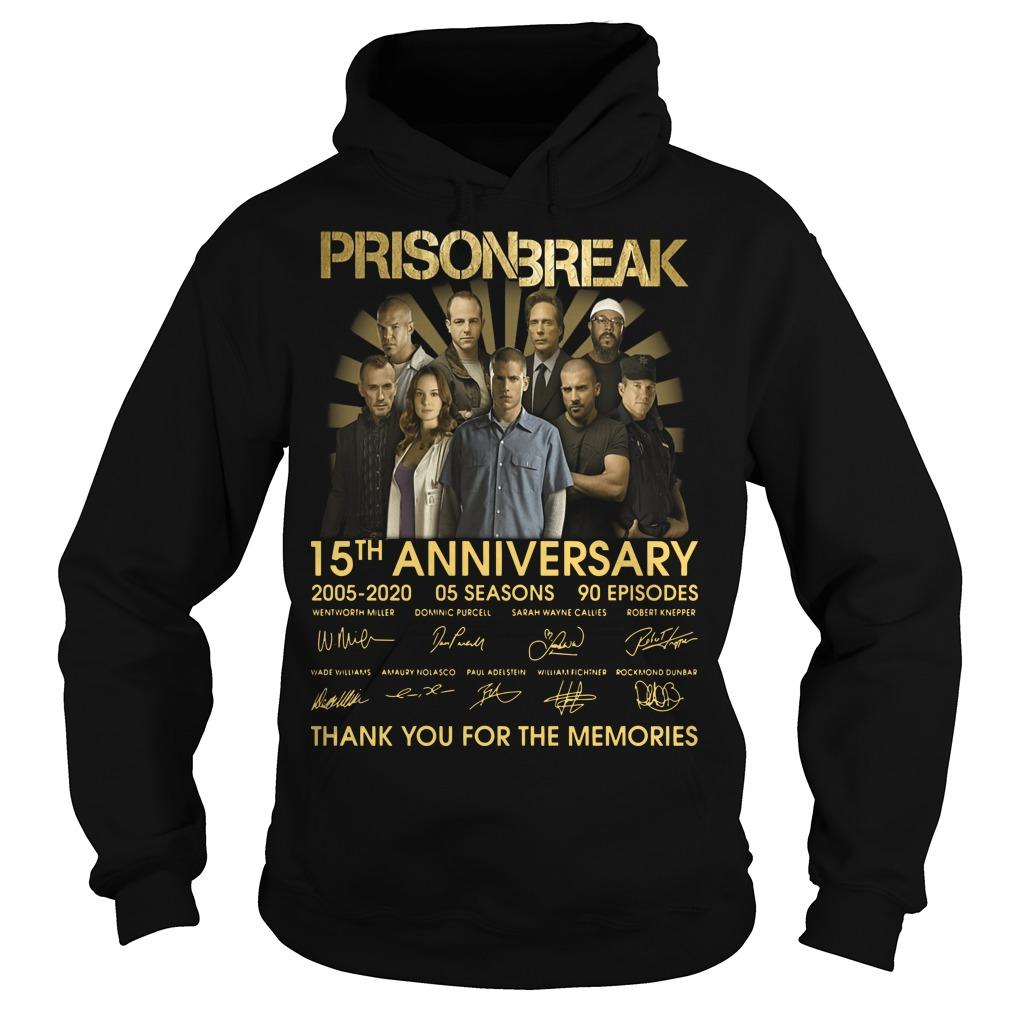 Prison Break 15th Anniversary Thank You For The Memories Hoodie
