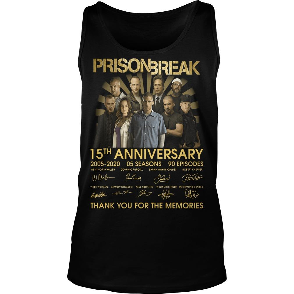 Prison Break 15th Anniversary Thank You For The Memories Tank Top